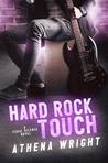 Hard Rock Touch (Feral Silence Rock Star #3)
