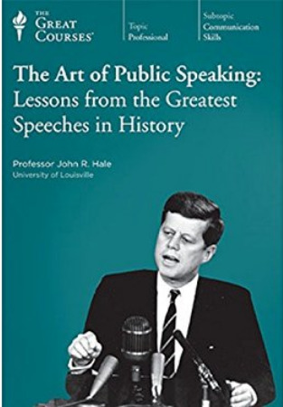 The Art of Public Speaking: Lessons From the Greatest Speeches in History