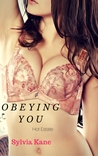 Obeying You (Hot Estate #1)