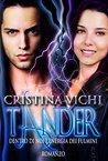 Tander by Cristina Vichi
