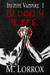 Blood 4 Life (Infinite Vampire, #1) by M. Lorrox