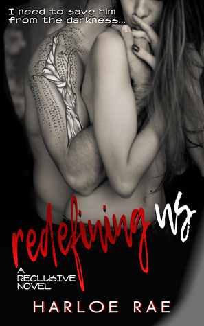 Redefining Us (A Reclusive Novel)