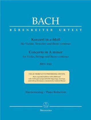 BARENREITER BACH J.S. - CONCERTO IN A MINOR BWV 1041 FOR VIOLIN, STRINGS AND BASSO CONTINUO - VIOLON, PIANO Classical sheets Violin