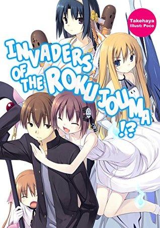 Invaders of the Rokujouma!? Volume 1 by Takehaya