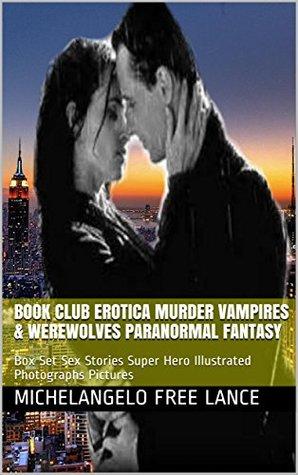 Book Club Erotica Murder Vampires & Werewolves Paranormal Fantasy