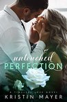 Untouched Perfection (Timeless Love Novel)