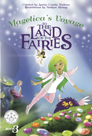 Book Review: Magelica's Voyage to the Land of the Fairies by Louise Courey Nadeau
