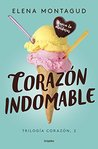 Corazón indomable by Elena Montagud
