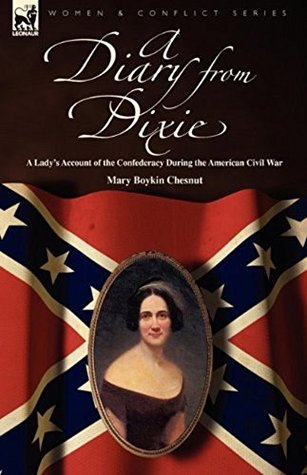 A Diary from Dixie: a Lady's Illustrated Account of the Confederacy During the American Civil War