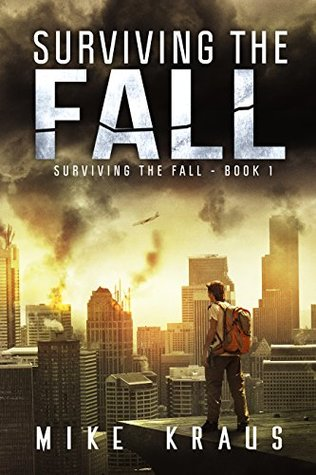 Surviving the Fall by Mike Kraus