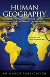 Human Geography: Preparing for the Advanced Placement Examinhuman Geography: Preparing for the Advanced Placement Examinhuman Geography: Preparing for the Advanced Placement Examination Ation