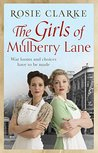 The Girls of Mulberry Lane by Rosie Clarke
