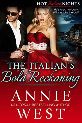 The Italian's Bold Reckoning (Hot Italian Nights, #4)