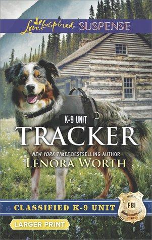 Tracker (Classified K-9 Unit, #6)