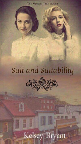 Suit and Suitability (Vintage Jane Austen)