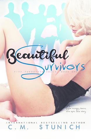 Beautiful Survivors Five Forgotten Souls 1 By Cm Stunich