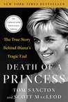 Death of a Princess: The True Story Behind Diana's Tragic End