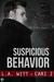 Suspicious Behavior (Bad Behavior, #2)