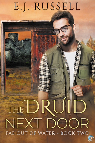 Recent Release Review: The Druid Next Door (Fae out of Water #2) by E.J. Russel