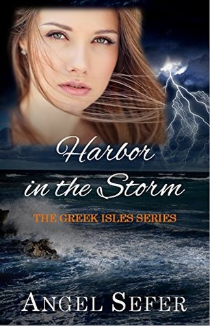 Harbor in the Storm (The Greek Isles Series Book 6)