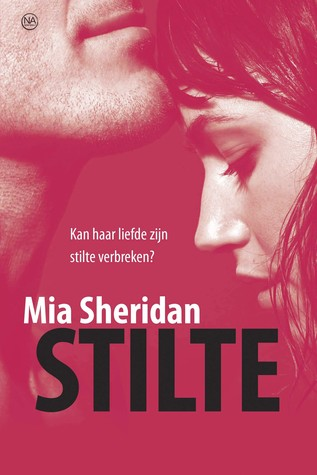 Stilte by Mia Sheridan