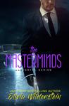 The Masterminds by Olivia Wildenstein