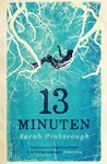 13 minuten by Sarah Pinborough