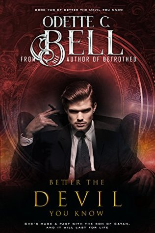 Better the Devil You Know Book Two