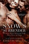 Snow's Surrender by Kristin Miller
