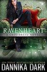 Ravenheart by Dannika Dark