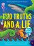 Two Truths and a Lie: It's ...