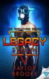 Legacy Strain (Isolation, #3)
