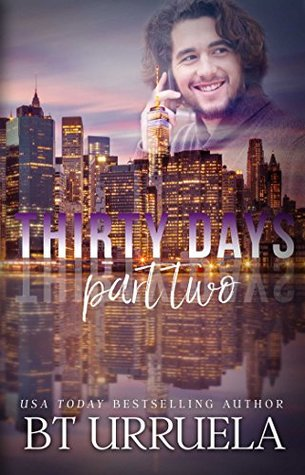 Thirty Days: Part Two (SwipeDate, #2)