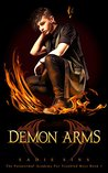 Demon Arms (The Paranormal Academy For Troubled Boys #1)