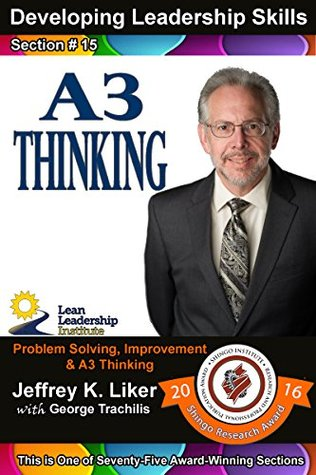 Developing Leadership Skills 15: A3 Thinking - Module 2 Section 9