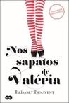 Nos Sapatos de Valéria (Valeria, #1)