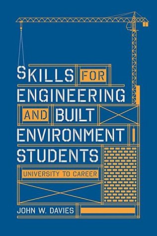 Skills for Engineering and Built Environment Students: University to Career