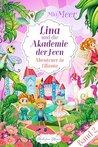 Lina und die Akademie der Feen by Mia Meer