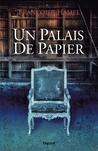 Un Palais de Papier by Francoise Hamel