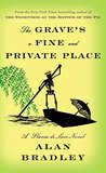 The Grave's a Fine and Private Place (Flavia de Luce #9)