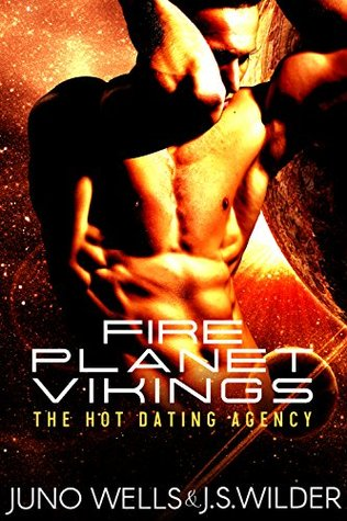 Fire Planet Vikings (Hot Dating Agency Book 1)