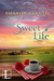 The Sweet Life (A Sweet Lif...
