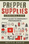 Prepper Supplies Checklist by Nettie David