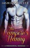 The Vampire's Nanny by Jasmine Wylder