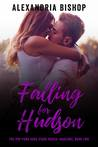 Falling for Hudson (Marlowe, #2)