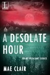 A Desolate Hour (Point Pleasant)
