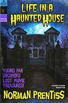 Life in a Haunted House
