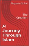 A Journey Through Islam: The Creation