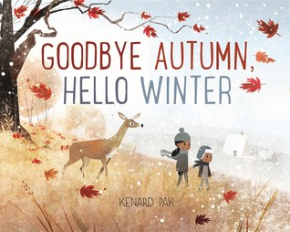 Goodbye Autumn, Hello Winter by Kenard Pak