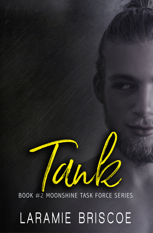 Tank (Moonshine Task Force #2) by Laramie Briscoe